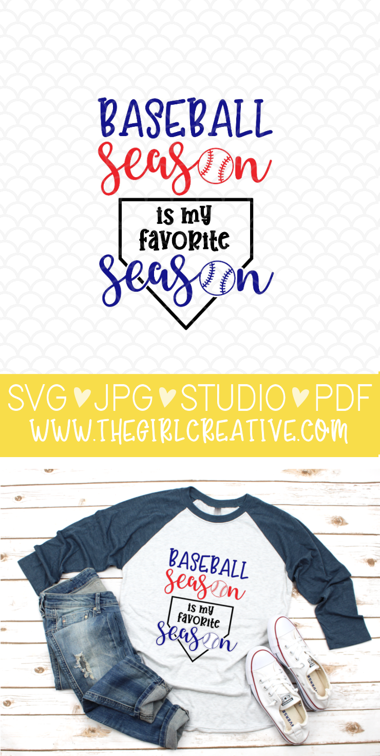 Baseball Season is My Favorite Season SVG for Cricut and Silhouette