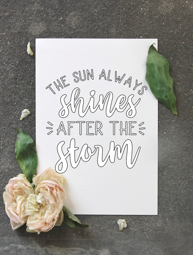 The Sun Always Shines After the Storm Coloring Sheet