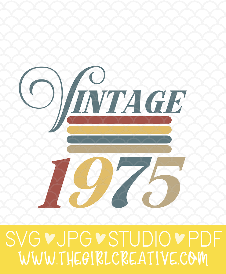Vintage 1975 SVG Design for Silhouette and Cricut