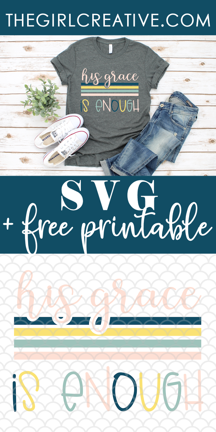 His Grace is Enough Tshirt SVG