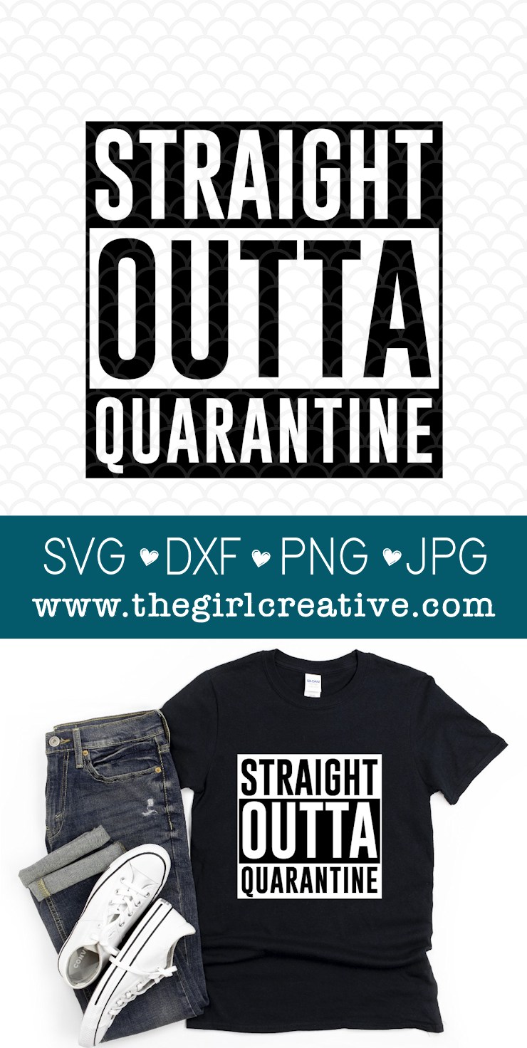 T-shirt with Straight Outta Quarantine and Quote with watermark