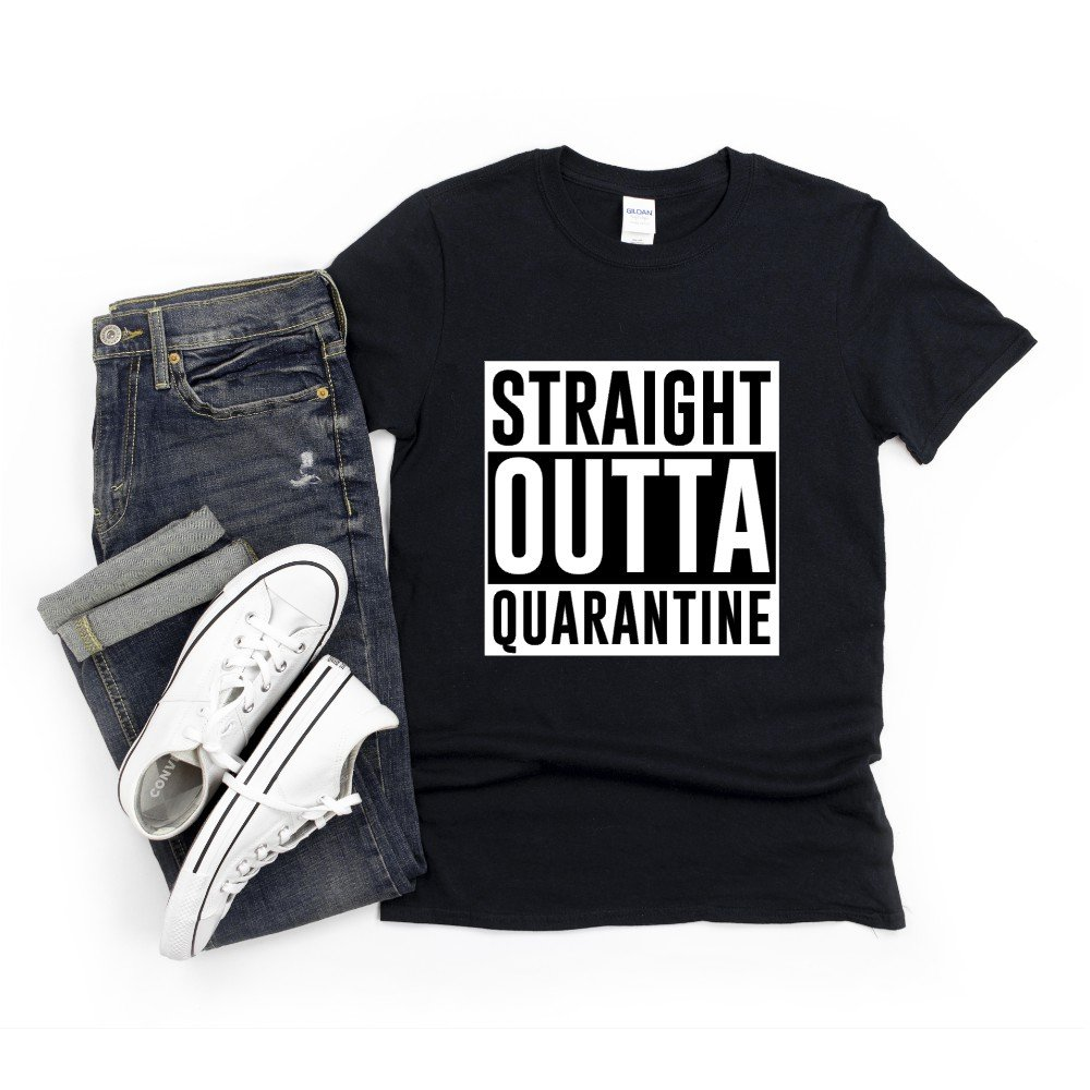 Black tshirt that says Straight Outta Quarantine in white and black lettering
