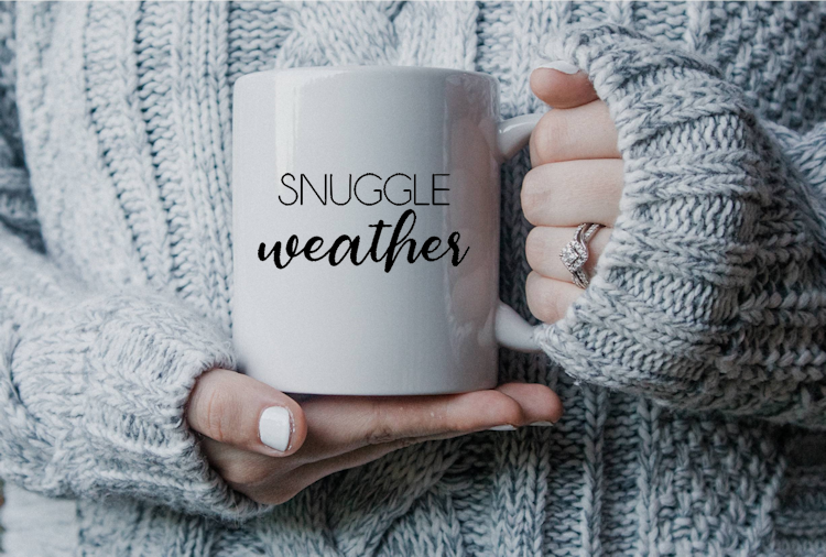 Mug with Snuggle Weather Quote