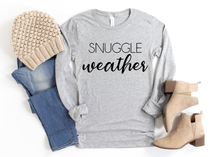 Shirt with Snuggle Weather on it