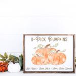 Wood Sign with U-Pick Pumpkins TExt
