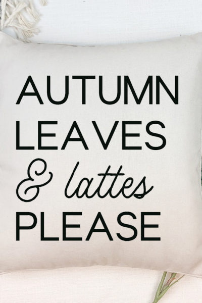 Fall Pillow with Autumn Leaves Quote